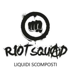 Liquidi Scomposti Riot Squad 20ml
