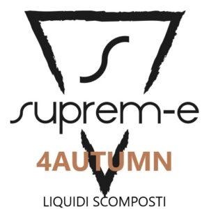 Liquidi Scomposti 4Autumn Suprem-e
